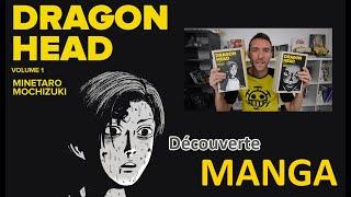 Dragon Head - Découverte manga