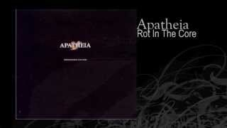 Apatheia | Rot In The Core