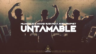 Wildstylez & Sound Rush & Ruby Prophet - Untamable (Lyrics)