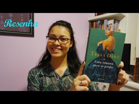 Uma semana para se perder - Tessa Dare (Spindle Cove #2) | Resenha