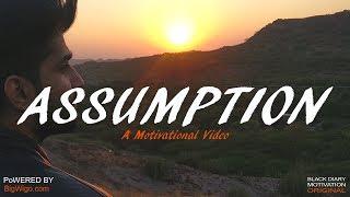 Assumption - A Motivational Video | Poem | Cinematic Short Film | Motivational Video | 2019