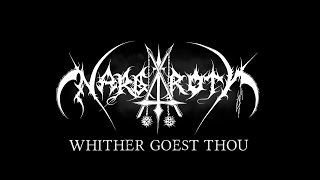 NARGAROTH - WHITHER GOEST THOU (official Lyric Video 2017)