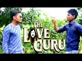 The LOVEGURU || FUNNY || Kumar Ki Comedy