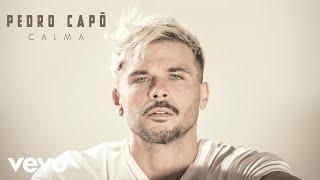 Pedro Capó   Calma (Official Audio)