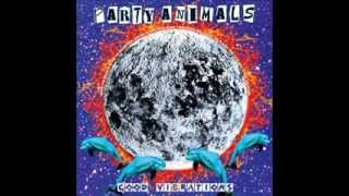 Party Animals - Good Vibrations