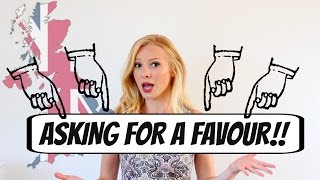 How to ask for a FAVOUR in English | British English #Spon