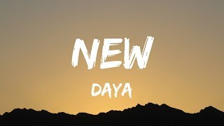 Daya   New (Lyrics  Lyrics Video)