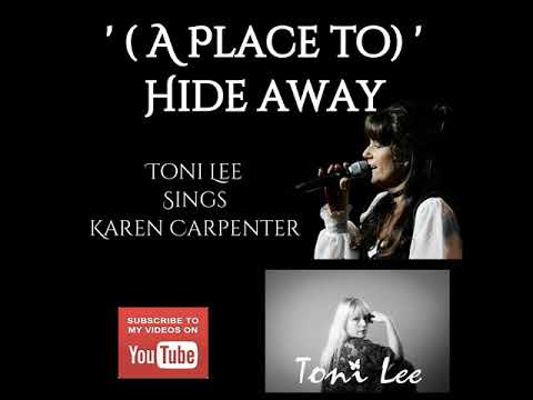A Place To Hide Away Karen Carpenter cover by Toni Lee (The Carpenters)