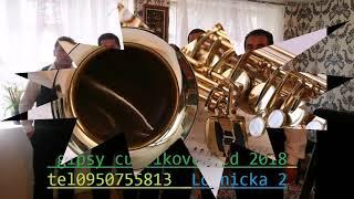 gipsy  cukrikovci NOVE CD3  (vlastna tvorba) 2018 ŠTUDIO   - Cely album