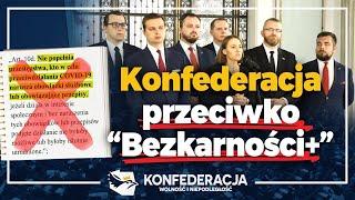 Konfederacja w Sejmie walczy przeciwko ustawie PiS o bezkarności urzędników!