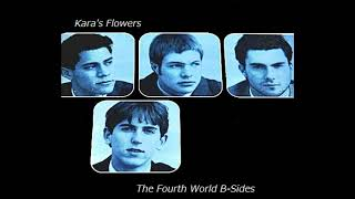 """The Fourth World B-Sides"" by Kara's Flowers (Cut Tracks from The Fourth World)"