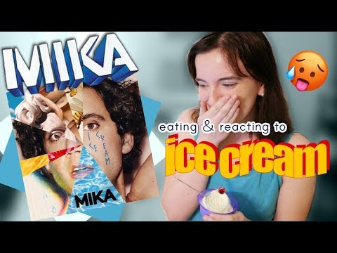 MIKA Ice Cream REACTION! 🍦 [eating Ice Cream & Listening To]