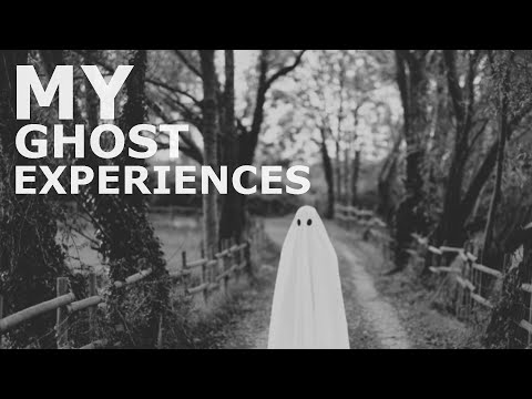 My Childhood Ghost Experiences