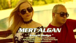 Mert Algan - Sosyal Medya - Türkçe Pop 2018 en yeni pop şarkılar