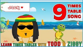 9 Times Table Song (Learning is Fun The Todd & Ziggy Way!)