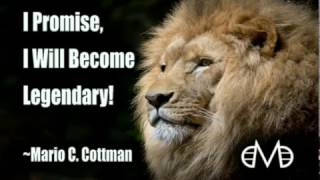 Some Motivation | Be Legendary | Mario Cottman