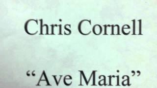"Chris Cornell ""Ave Maria"""