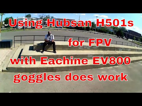 using-hubsan-h501s-to-fly-fpv-with-ev800-and-new-mushroom-antenna