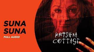 Suna Suna | Full Audio | Krishna Cottage | Shreya Ghoshal