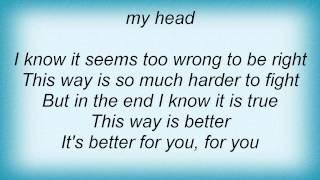 Kutless - Better For You Lyrics