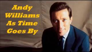 Andy Williams........As Time Goes By.