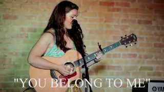 You Belong To Me Covered By <b>Alyse Black</b>