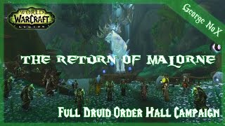 WoW: Legion | The Return of Malorne | Full Druid Order Hall Campaign