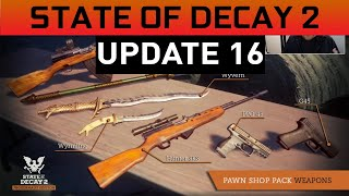 PAWN SHOP - UPDATE 16 - State of Decay 2 Juggernaut Edition