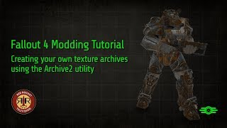 Fallout 4 Modding Tutorial - Creating your own texture archives with Archive2