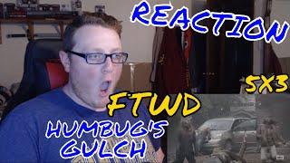 "Fear The Walking Dead - Season 5 Episode 3 (5x3) ""Humbug's Gulch"" REACTION"