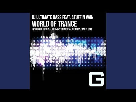Dj Ultimate Bass – World of Trance feat. Stuffin Vain (Remix Stems)