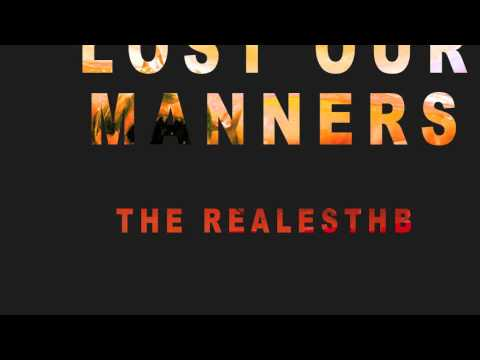 Lost Our Manners
