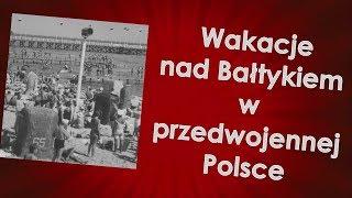 Wakacje nad Bałtykiem w II RP