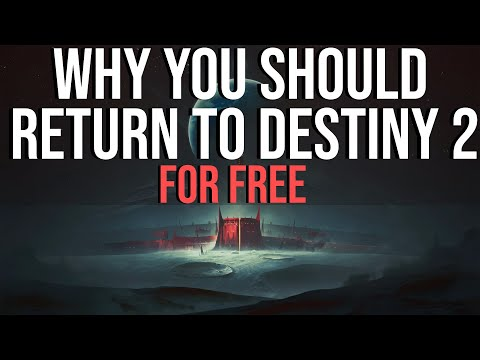Why You Should Return to Destiny 2 This Fall: For Free!