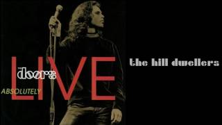 The Doors - The Hill Dwellers [HQ - Lyrics] - from Absolutely Live