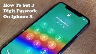 How To Set 4 Digit Passcode On Iphone X - Fliptroniks.com