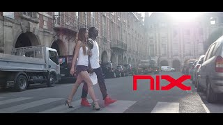 NIX -  On Dit Quoi (Clip Officiel)