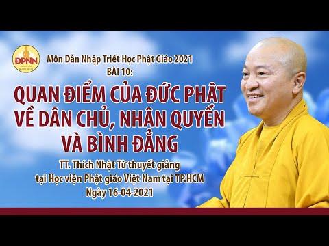 Quan điểm của đức Phật về dân chủ, nhân quyền và bình đẳng l Dẫn nhập triết học Phật giáo
