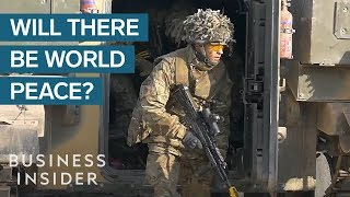 Will We Ever Live In A World Without War?