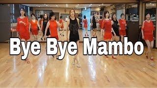 Bye Bye Mambo  Line Dance (Beginner )Helen Conroy Noonan