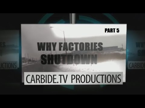 Why Factories Shutdown - Part 5  of Documentary Series
