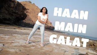HAAN MAIN GALAT | LOVE AAJ KAL | HAPPY SOUL