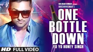 One Bottle Down Yo Yo Honey Singh