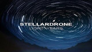 Stellardrone - Light Years [Full Album]