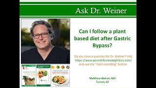 Can I Follow A Plant Based Diet After Gastric Bypass?