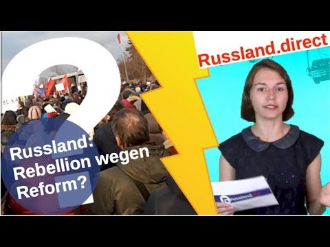 Russland: Rebellion wegen Reform? [Video]