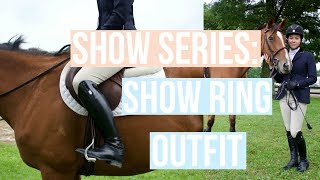 Show Series: Show Ring Outfit | Equestrian Prep