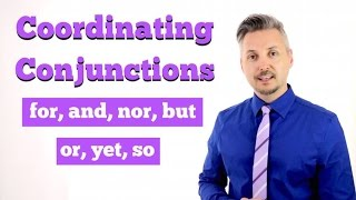 How To Use COORDINATING CONJUNCTIONS (Great Explanation!!)