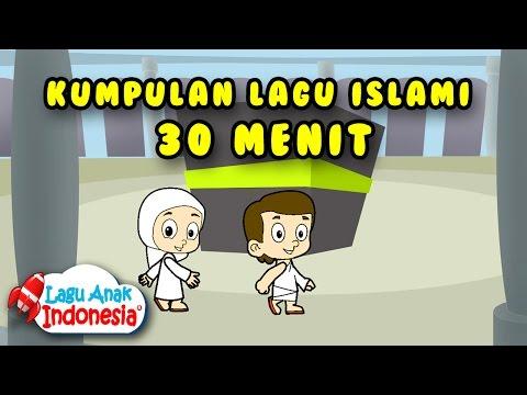 Koleksi lagu anak islami   20 menit   lagu anak indonesia