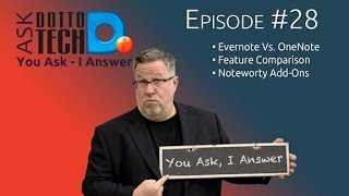 Evernote vs OneNote Follow Up Q&A - ADT 28